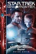 Star Trek - New Frontier - Mörderisches Spiel