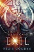 Das Blut der sieben Könige - Exil