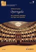 Operngala, -stimmiger gemischter Chor (SABar) a cappella und Klavier. Chorbuch