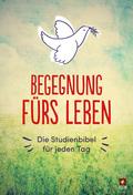 """: Begegnung fürs Leben, NLB. Neues Leben Bibel, Motiv """"Taube""""; Brockhaus"""