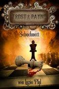 Frost & Payne - Die mechanischen Kinder: Schachmatt