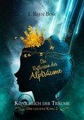 Königreich der Träume - Der goldene Käfig: Die Reflexion der Alpträume