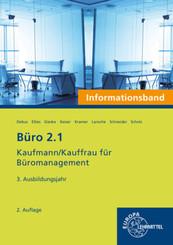 Büro 2.1 - Kaufmann/Kauffrau für Büromanagement: 3. Ausbildungsjahr, Informationsband
