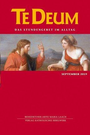 Te Deum, Das Stundengebet im Alltag: September 2019; Ausg.9/2019