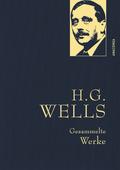 H.G. Wells - Gesammelte Werke