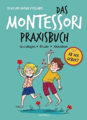 Das Montessori-Praxisbuch