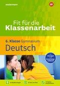Fit für die Klassenarbeit - Gymnasium - Deutsch 6