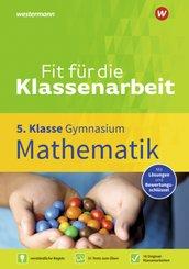 Fit für die Klassenarbeit - Gymnasium - Mathematik 5