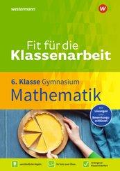 Fit für die Klassenarbeit - Gymnasium - Mathematik 6