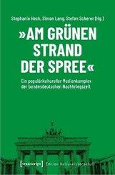 """""""Am grünen Strand der Spree"""""""
