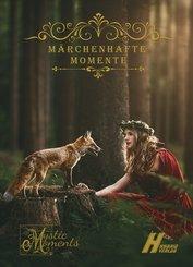 Märchenhafte Momente