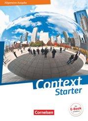 Context Starter - Allgemeine Ausgabe - Neubearbeitung: Schülerbuch
