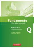 Fundamente der Mathematik, Gymnasium Niedersachsen G9: Qualifikationsphase - Leistungskurs - Lösungen zum Schülerbuch