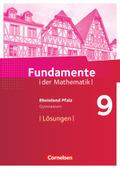 Fundamente der Mathematik, Gymnasium Rheinland-Pfalz: 9. Schuljahr - Lösungen zum Schülerbuch