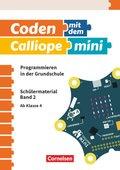 Coden mit dem Calliope mini - Schülermaterial - Bd.2