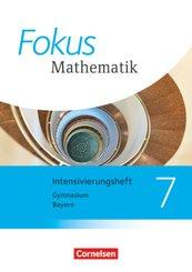 Fokus Mathematik - Bayern - Ausgabe 2017 - 7. Jahrgangsstufe