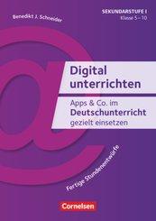 Apps & Co. im Deutschunterricht gezielt einsetzen - Klasse 5-10