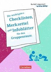 Die wichtigsten Checklisten, Merkzettel und Infoblätter für den Gruppenraum