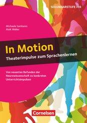 In Motion - Theaterimpulse zum Sprachenlernen (2. Auflage) - Von neuesten Befunden der Neurowissenschaft zu konkreten Un