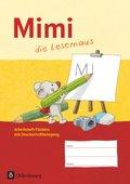 Mimi, die Lesemaus, Ausgabe F: Arbeitsheft Fördern mit Druckschriftlehrgang