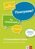 77 kommunikative Spiele - Wortschatz und Grammatik - Russisch