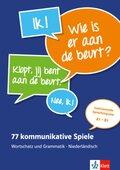 77 kommunikative Spiele - Wortschatz und Grammatik - Niederländisch