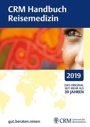 CRM Handbuch Reisemedizin 2019