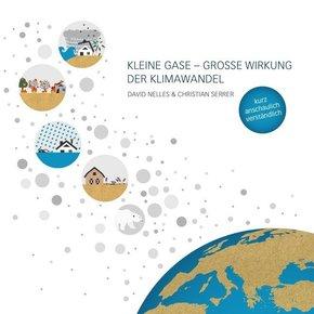 Kleine Gase - Große Wirkung: Der Klimawandel