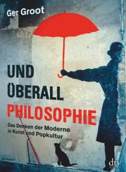 Und überall Philosophie