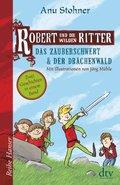Robert und die wilden Ritter. Das Zauberschwert / Der Drachenwald