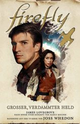 Firefly: Großer, verdammter Held