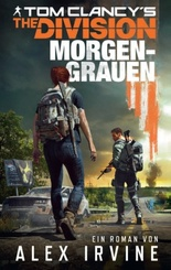 Tom Clancy's The Division: Morgengrauen - Tl.2
