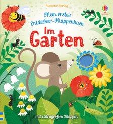 Mein erstes Entdecker-Klappenbuch: Im Garten