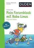 Einfach lernen mit Rabe Linus: Mein Ferienblock mit Rabe Linus - Fit für die 1. Klasse