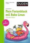 Einfach lernen mit Rabe Linus: Mein Ferienblock mit Rabe Linus - Fit für die 2. Klasse