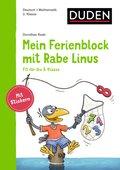 Einfach lernen mit Rabe Linus: Mein Ferienblock mit Rabe Linus - Fit für die 3. Klasse