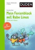 Einfach lernen mit Rabe Linus: Mein Ferienblock mit Rabe Linus - Fit für die 4. Klasse