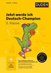 Jetzt werde ich Deutsch-Champion - Deutsch 3. Klasse