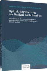 OpRisk-Regulierung der Banken nach Basel III