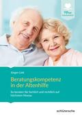 Beratungskompetenz in der Altenhilfe