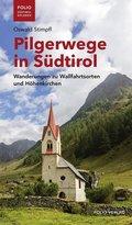Pilgerwege in Südtirol