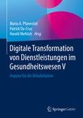 Digitale Transformation von Dienstleistungen im Gesundheitswesen V
