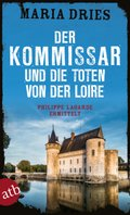 Der Kommissar und die Toten von der Loire