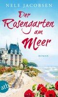 Der Rosengarten am Meer