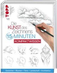 Die Kunst des Zeichnens 15 Minuten - Kompaktwissen