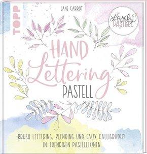 Lovely Pastell. Handlettering Pastell