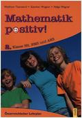 Mathematik positiv! 2. Klasse HS/AHS