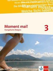 Moment mal! Ausgabe Baden-Württemberg 2017: 9./10. Klasse, Schülerbuch; .3