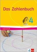Das Zahlenbuch, Allgemeine Ausgabe 2017: 4. Schuljahr, Arbeitsheft