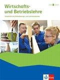 Wirtschafts- und Betriebslehre. Lernsituationen und Prüfungswissen Ausgabe 2018, Schülerbuch mit Onlineangebot